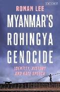Cover-Bild zu Myanmar's Rohingya Genocide (eBook) von Lee, Ronan