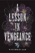 Cover-Bild zu A Lesson in Vengeance (eBook) von Lee, Victoria