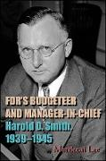 Cover-Bild zu FDR's Budgeteer and Manager-in-Chief (eBook) von Lee, Mordecai