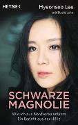 Cover-Bild zu Schwarze Magnolie von Lee, Hyeonseo