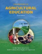 Cover-Bild zu Foundations of Agricultural Education, Fourth Edition (eBook) von Talbert, B. Allen