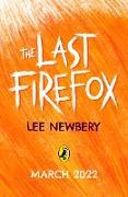 Cover-Bild zu The Last Firefox (eBook) von Newbery, Lee