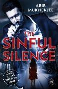 Cover-Bild zu The Sinful Silence von Mukherjee, Abir