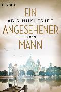 Cover-Bild zu Ein angesehener Mann (eBook) von Mukherjee, Abir
