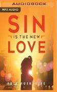 Cover-Bild zu Sin Is the New Love von Mukherjee, Abir
