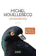 Cover-Bild zu Houellebecq, Michel: Unterwerfung