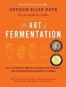 Cover-Bild zu The Art of Fermentation von Katz, Sandor Ellix