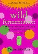 Cover-Bild zu Wild Fermentation von Katz, Sandor Ellix