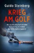 Cover-Bild zu Krieg am Golf von Steinberg, Guido