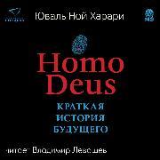 Cover-Bild zu Homo Deus. Kratkaya istoriya budushchego (Audio Download) von Harari, Yuval Noah