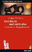 Cover-Bild zu Röhrbein, Ansgar: Und das ist noch nicht alles (eBook)