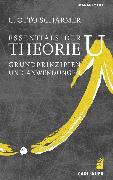 Cover-Bild zu Scharmer, C. Otto: Essentials der Theorie U (eBook)