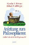 Cover-Bild zu Anleitung zum Philosophieren (eBook) von Schwarz, Aljoscha A.