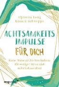 Cover-Bild zu Achtsamkeitsimpulse für dich (eBook) von Schweppe, Ronald Pierre