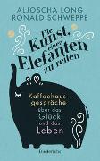Cover-Bild zu Die Kunst, einen Elefanten zu reiten von Schweppe, Ronald