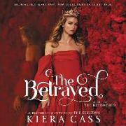 Cover-Bild zu Cass, Kiera: The Betrayed Lib/E