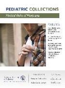 Cover-Bild zu Medical Risks of Marijuana (eBook) von American Academy of Pediatrics (AAP) (Hrsg.)