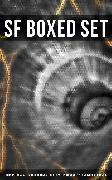 Cover-Bild zu SF Boxed Set: 140+ Intergalactic Action Adventures, Dystopian Novels & Lost World Classics (eBook) von MacDonald, George