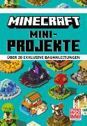 Cover-Bild zu Minecraft Mini-Projekte. Über 20 exklusive Bauanleitungen von Minecraft