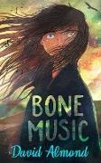 Cover-Bild zu Bone Music (eBook) von Almond, David