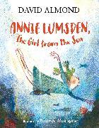 Cover-Bild zu Annie Lumsden, the Girl from the Sea von Almond, David