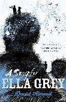 Cover-Bild zu A Song for Ella Grey (eBook) von Almond, David