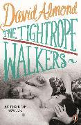 Cover-Bild zu The Tightrope Walkers (eBook) von Almond, David