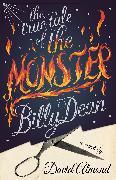 Cover-Bild zu The True Tale of the Monster Billy Dean (eBook) von Almond, David