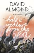 Cover-Bild zu Half a Creature from the Sea (eBook) von Almond, David