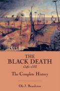 Cover-Bild zu Benedictow, Professor Ole J: The Black Death 1346-1353: The Complete History