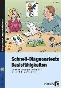 Cover-Bild zu Schnell-Diagnosetests: Basisfähigkeiten von Eggert, Jens