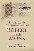 Cover-Bild zu Kempf, D. (Hrsg.): The Historia Iherosolimitana of Robert the Monk