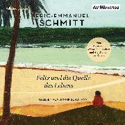 Cover-Bild zu Felix und die Quelle des Lebens (Audio Download) von Schmitt, Eric-Emmanuel