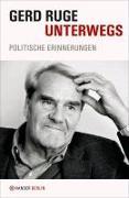 Cover-Bild zu Ruge, Gerd: Unterwegs