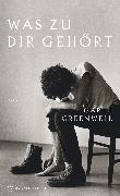 Cover-Bild zu Greenwell, Garth: Was zu dir gehört (eBook)