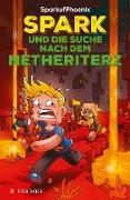 Cover-Bild zu SparkofPhoenix: Spark und die Suche nach dem Netheriterz (Minecraft-Roman Band 2) (eBook) von SparkofPhoenix