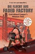Cover-Bild zu Die Flucht aus Faded Factory (eBook) von Petry, Juul Adam