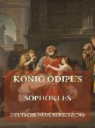 Cover-Bild zu Sophokles: König Ödipus (Deutsche Neuübersetzung) (eBook)
