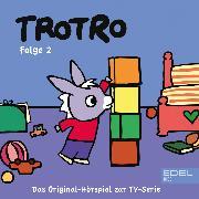 Cover-Bild zu Folge 2: Trotro kocht sich eine Suppe (Das Original Hörspiel zur TV-Serie) (Audio Download) von Karallus, Thomas