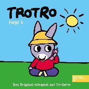 Cover-Bild zu Folge 3: Trotro wäscht sich (Das Original Hörspiel zur TV-Serie) (Audio Download) von Karallus, Thomas