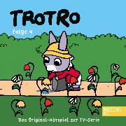Cover-Bild zu Folge 4: Trotro baut ein Haus (Das Original Hörspiel zur TV-Serie) (Audio Download) von Karallus, Thomas