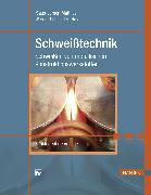 Cover-Bild zu Schweißtechnik (eBook) von Matthes, Klaus-Jürgen (Hrsg.)