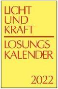 Cover-Bild zu Licht und Kraft/Losungskalender 2022 Reiseausgabe in Monatsheften von Gauger, Thomas (Hrsg.)
