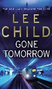 Cover-Bild zu Gone Tomorrow von Child, Lee