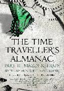 Cover-Bild zu VanderMeer, Ann (Hrsg.): The Time Traveller's Almanac Part III - Mazes & Traps (eBook)