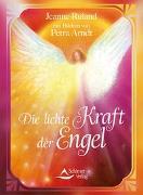 Cover-Bild zu Die lichte Kraft der Engel von Ruland-Karacay, Jeanne