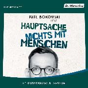 Cover-Bild zu Hauptsache nichts mit Menschen (Audio Download) von Bokowski, Paul