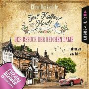 Cover-Bild zu Tee? Kaffee? Mord!, Folge 12: Der Besuch der reichen Dame (Audio Download) von Barksdale, Ellen