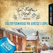 Cover-Bild zu Der Puppenmörder von Hunter's Grove - Nathalie Ames ermittelt - Tee? Kaffee? Mord!, Folge 17 (Ungekürzt) (Audio Download) von Barksdale, Ellen
