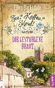 Cover-Bild zu Tee? Kaffee? Mord! Die gestohlene Braut (eBook) von Barksdale, Ellen